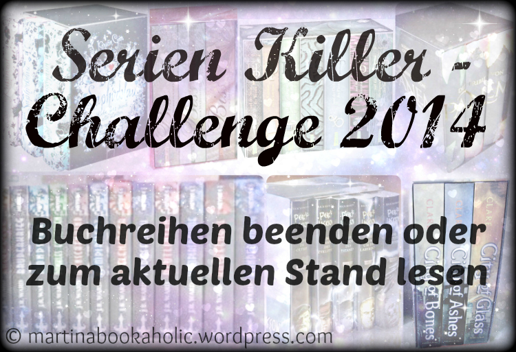 [Challenge] Serienkiller 2014: Buchreihen beenden (1/6)