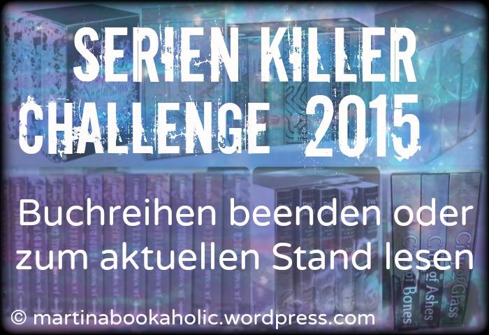 [Challenge] Serienkiller 2015: Buchreihen beenden (1/6)